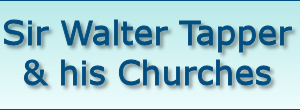 Sir Walter Tapper & his Churches